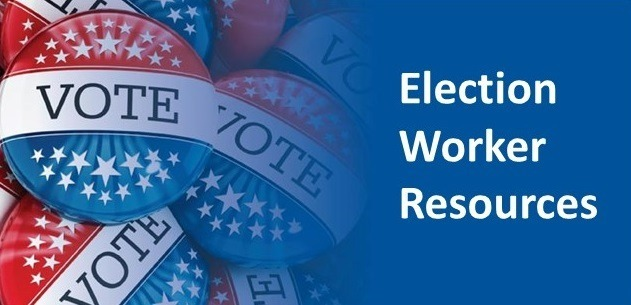 Election worker resources