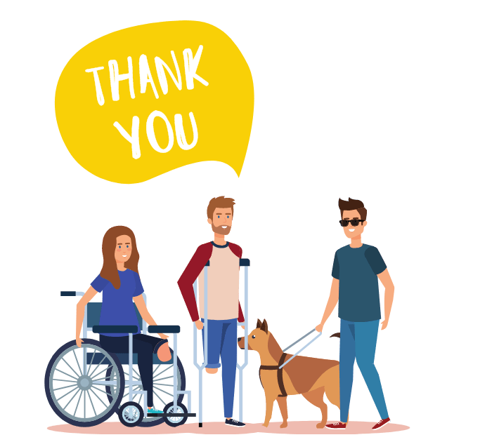 a woman in a wheelchair, a man on crutches missing a leg, a man with a seeing eye dog and a Speech Bubble that says Thank You